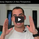 "It's Never the Money! -Debunking the ""No Money Objection"""