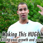 Are You Making This HUGE Mistake?