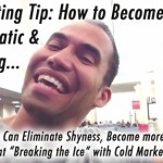 Prospecting Tip: How to Become More Charismatic & Outgoing