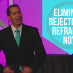 How to Eliminate Rejection by Reframing No's!