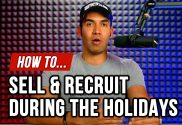How to Sell and Recruit During the Holidays - Cesar L Rodriguez